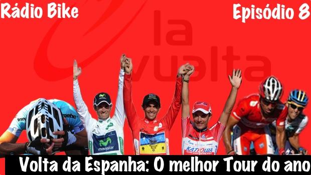 Rádio Bike # 8 – Volta da Espanha: A melhor competição do ano!
